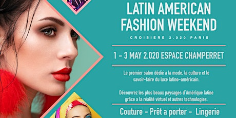 Latin American Fashion Weekend billets