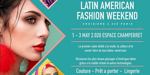 Latin American Fashion Weekend