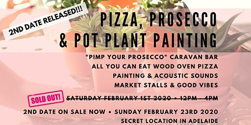SOLD OUT! SECRET LOCATION Pizza, Prosecco & Pot Plant Painting No. 2