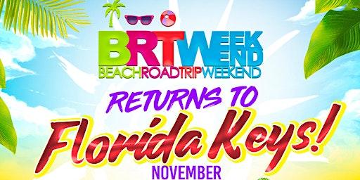 "BRT Weekend: ""Florida Keys!"" Beach Music Festival | November 13th-15th 2020"