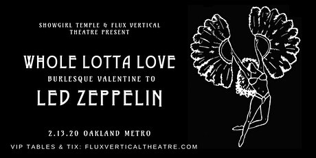 Whole Lotta Love Oakland! tickets