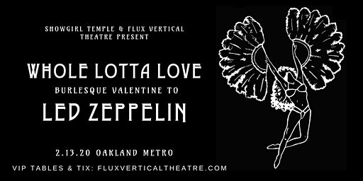 Whole Lotta Love Oakland!