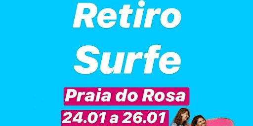 RETIRO Be.Surf | Edição VERÃO 2020 Praia do Rosa - SC em JANEIRO