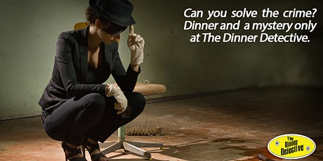 The Dinner Detective Interactive Murder Mystery Show - Houston, TX tickets