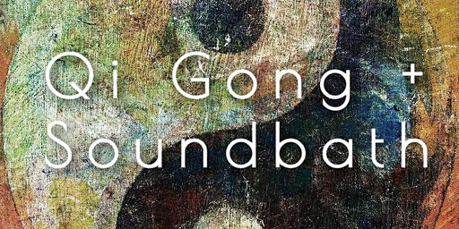 Qi Gong + Soundbath