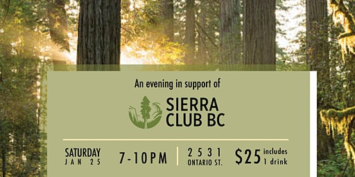 An Evening in support of Sierra Club BC