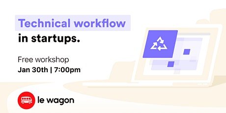 Technical Workflow in Startups tickets