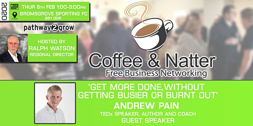 Bromsgrove Coffee & Natter - Free Business Networking Thu 6th Feb 2020