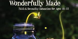 Wonderfully Made (Formerly Known as Created By God)