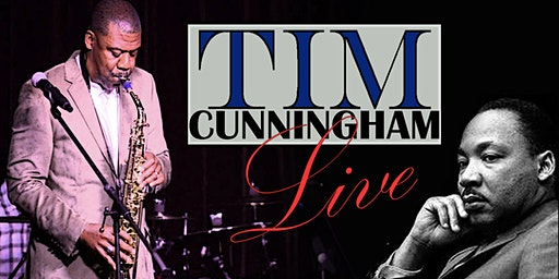 TIM CUNNINGHAM LIVE / MLK WEEKEND