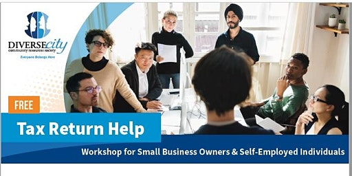 Tax Return Help - Workshop for Small Business Owners & Self-Employed Individuals