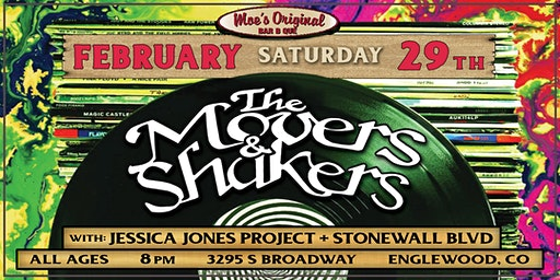 The Movers & Shakers w/ Jessica Jones Project + Stonewall BLVD