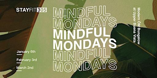 STAY FIT 305: Mindful Mondays