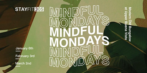 STAY FIT 305: Mindful Mondays
