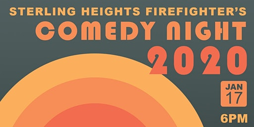 Sterling Heights Firefighter Charities - Comedy Night 2020