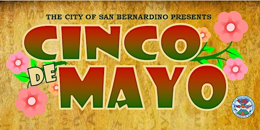 City of San Bernardino Cinco de Mayo Celebration 2020