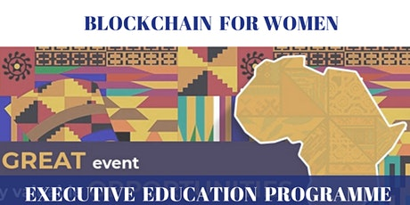 Blockchain For Women Executive Education Programme tickets