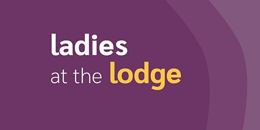 Ladies at the Lodge - Empower Your Creative Leadership