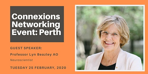 Perth Connexions - Networking for Business Women - Tuesday 25 February 2020