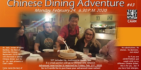 #43 Chinese Dining Adventure -  February 24, 2020, at 6:30 PM tickets