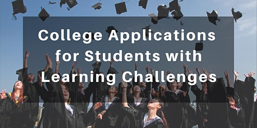 College Applications for Students with Learning Challenges