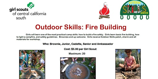 Outdoor Skills: Fire Building - Bakersfield