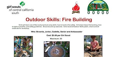 Outdoor Skills: Fire Building - Hanford tickets