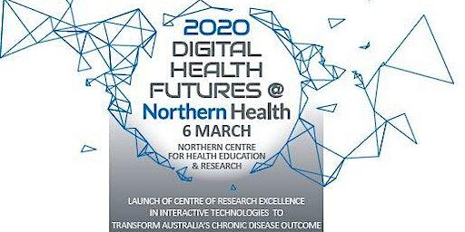 Digital Health Futures @ Northern 2020