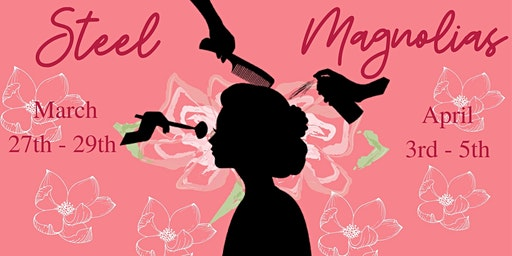 Baraboo Theatre Guild's Steel Magnolias Dinner Theatre(Fri. Apr 3)