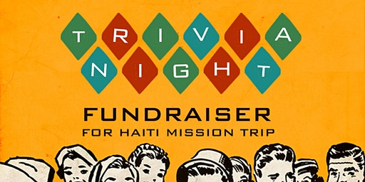 Trivia Night - Haiti Mission Fundraiser