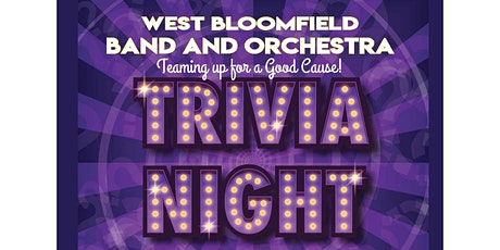 Trivia Night for West Bloomfield Band & Orchestra tickets