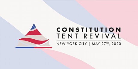 The New York City Tent Revival for the Constitution tickets