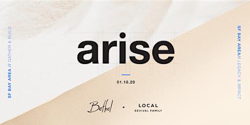 Arise: SF Bay Area
