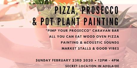 SECRET LOCATION Pizza, Prosecco & Pot Plant Painting No. 3 tickets