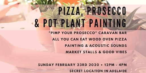 SECRET LOCATION Pizza, Prosecco & Pot Plant Painting No. 3