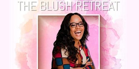 The Blush Retreat: Skin Wellness Event  tickets