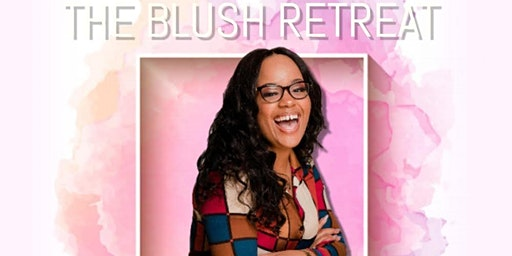 The Blush Retreat: Skin Wellness Event