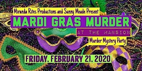 Mardi Gras Murder at the Mansion tickets