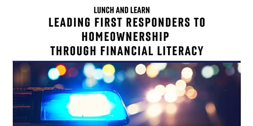Leading First Responders to Homeownership Through Financial Literacy