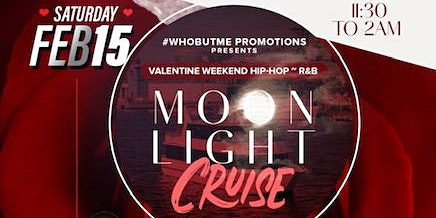 Valentine's weekend Hip-Hop/R&B Moonlight Cruise