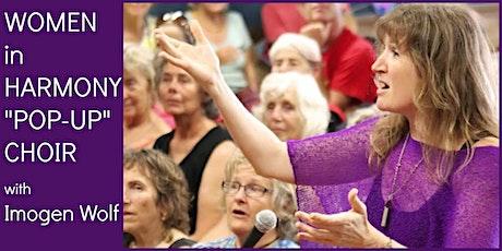 """Women in Harmony """"Pop-up"""" Choir tickets"""