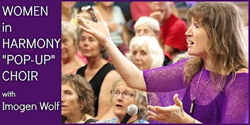 """Women in Harmony """"Pop-up"""" Choir"""