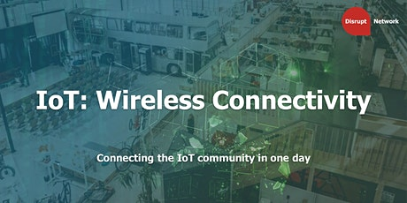 IoT: Wireless Connectivity tickets