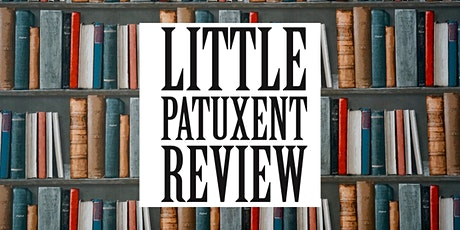 Little Patuxent Review: Winter 2020 Issue Launch and Reading tickets