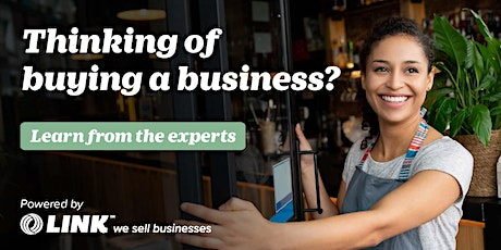 Thinking of buying a business? Learn from the experts  Christchurch Feb 12 tickets