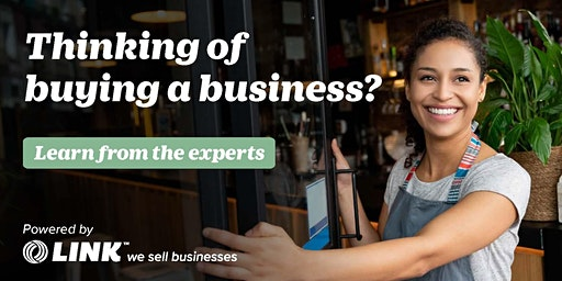 Thinking of buying a business? Learn from the experts  Christchurch Feb 12