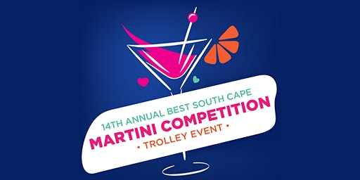 14th Annual Best South Cape Martini Competition