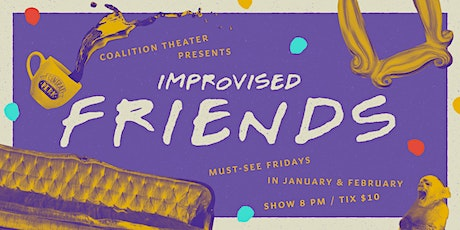 Improvised F•R•I•E•N•D•S tickets