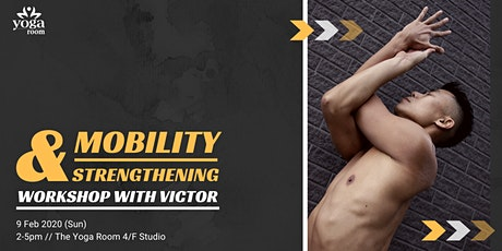 Mobility & Strengthening Workshop with Victor tickets
