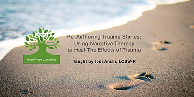 Re-Storying Identity - Narrative Approaches to Working with Trauma